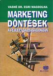 VASNÉ DR. EGRI MAGDOLNA - Marketingdöntések a fejlett gazdaságokban [antikvár]