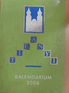 Bodó Sándor - Tihanyi Kalendárium 2006 [antikvár]