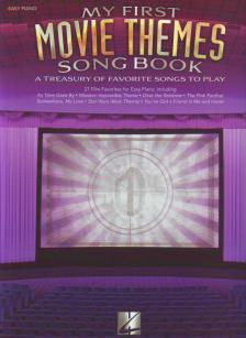 MOVIE THEMES (MY FIRST SONG BOOK) A TREASURY OF FAVORITE SONGS TO PLAY EASY PIANO