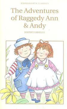GRUELLE, JOHN - The Adventures of Rageddy Ann & Andy [antikvár]
