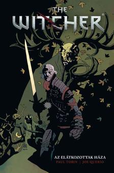 Paul Tobin, Joe Queiro - The Witcher: Az elátkozott ház