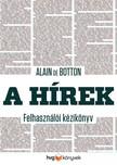 Alain de Botton - A hírek - Felhasználói kézikönyv [eKönyv: epub, mobi]
