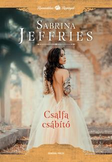 Sabrina Jeffries - Csalfa csábító