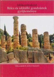 PESCATORE,PIETRO SAGGIO - Időkontrakció - Bölcs és időtálló gondolatok gyűjteménye [antikvár]