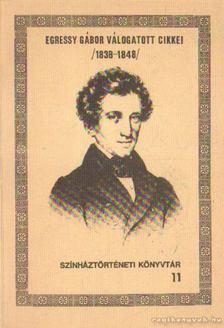 Kerényi Ferenc - Egressy Gábor válogatott cikkei 1983-1848 [antikvár]