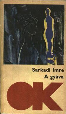 Sarkadi Imre - A gyáva [antikvár]