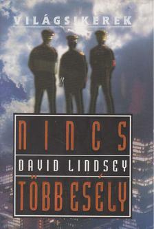 David Lindsey - Nincs több esély [antikvár]