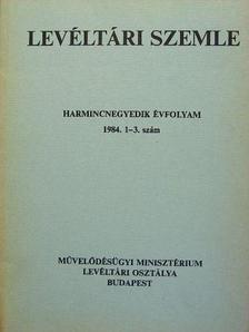 Béres András - Levéltári Szemle 1984. január-december [antikvár]