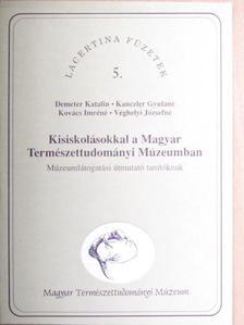 Demeter Katalin - Kisiskolásokkal a Magyar Természettudományi Múzeumban [antikvár]
