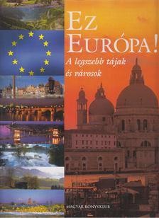 Horváth Zsuzsa - Ez Európa! [antikvár]