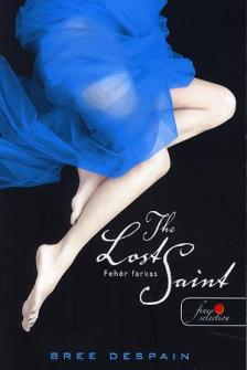 Bree Despain - The lost Saint (Bukott angyal) - PUHA BORÍTÓS