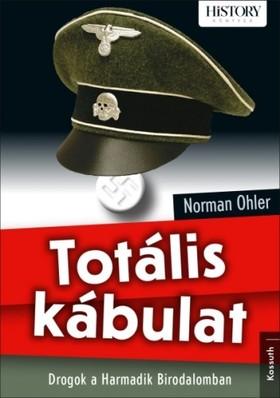NORMAN OHLER - Totális kábulat [eKönyv: epub, mobi]