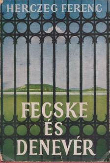 Herczeg Ferenc - Fecske és denevér [antikvár]