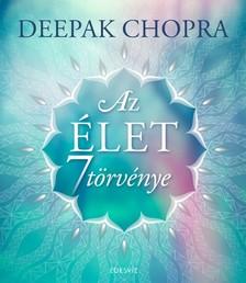 Deepak Chopra - Az élet hét törvénye [eKönyv: epub, mobi]