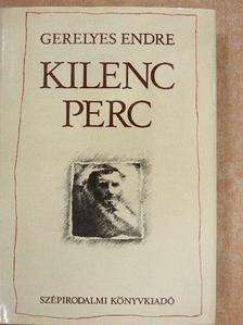 Gerelyes Endre - Kilenc perc [antikvár]