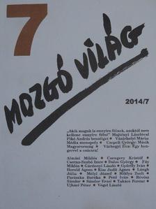 Almási Miklós - Mozgó Világ 2014. július [antikvár]
