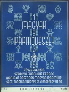 Mihalik Sándor - Magyar Iparművészet 1935/4. [antikvár]