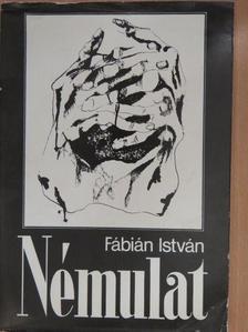 Fábián István - Némulat (dedikált példány) [antikvár]