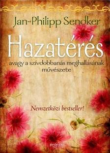 Jan-Philipp Sendker - Hazatérés [eKönyv: epub, mobi]