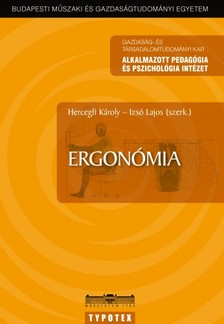 Izsó Lajos (szerk.) Hercegfi Károly - - Ergonómia [eKönyv: pdf]