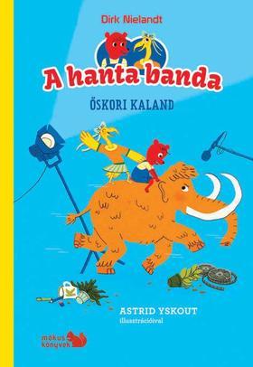 Dirk Nielandt - A hanta banda - Őskori kaland