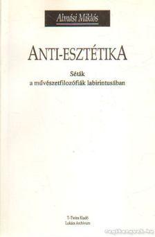 Almási Miklós - Anti-esztétika [antikvár]