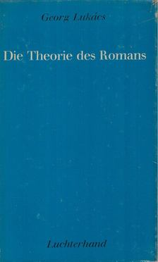 Georg Lukács - Die Theorie des Romans [antikvár]
