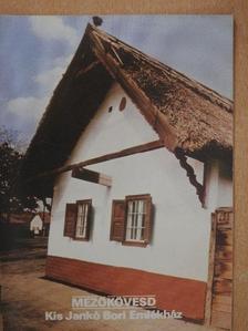 Balassa M. Iván - Mezőkövesd - Kis Jankó Bori Emlékház [antikvár]