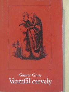 Günter Grass - Vesztfál csevely [antikvár]