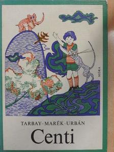 Tarbay Ede - Centi [antikvár]