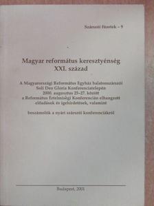 Ablonczy Zsolt - Magyar református keresztyénség XXI. század [antikvár]
