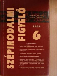 Ács Margit - Szépirodalmi figyelő 2006/6. [antikvár]