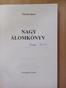 Pusztai János - Nagy álomkönyv I. (aláírt példány) [antikvár]