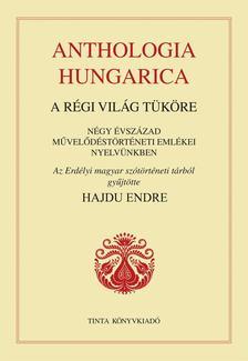 Hajdu Endre - Anthologia hungarica