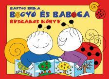 Bartos Erika - Bogyó és Babóca - Évszakos könyv