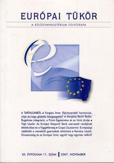 Forgács Imre - Európai tükör 2007. november [antikvár]