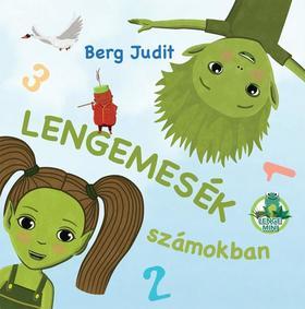 Berg Judit - Lengemesék számokban