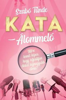 Szabó Tünde - KATA - Álommeló - ÜKH 2019