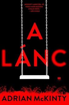 Adrian McKinty - A lánc [eKönyv: epub, mobi]