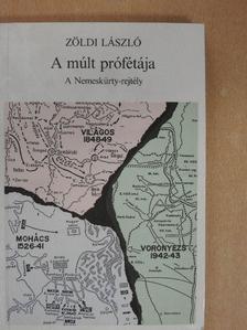 Zöldi László - A múlt prófétája [antikvár]