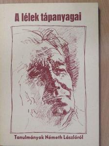 Bakonyi István - A lélek tápanyagai [antikvár]