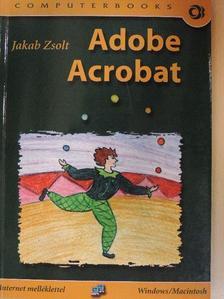 Jakab Zsolt - Adobe Acrobat [antikvár]