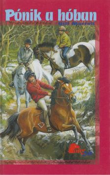 Morrell, Gill - Pónik a hóban [antikvár]