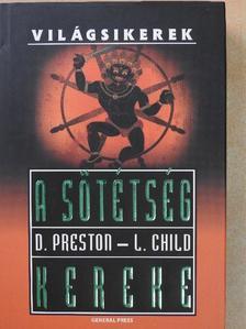 Douglas Preston - A sötétség kereke [antikvár]