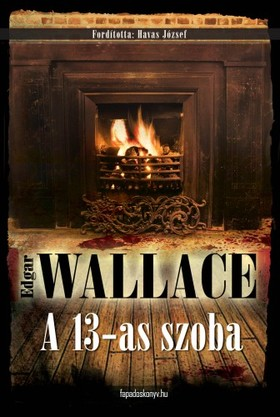 Edgar Wallace - A 13-as szoba