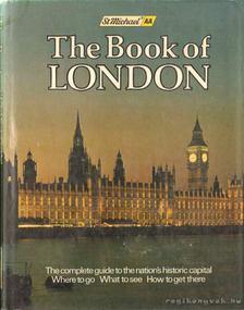 Cady, Michael (szerk.) - The Book of London [antikvár]