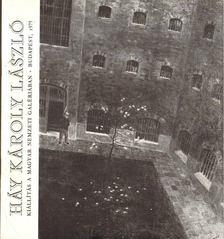 M. HEIL OLGA - Háy Károly László emlékkiállítása [antikvár]