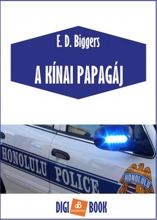 Biggers Earl Derr - A kinai papagáj [eKönyv: epub, mobi]