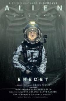 Alan Dean Foster - Alien: Covenant - Eredet