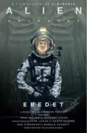 Alan Dean Foster - Alien: Covenant - Eredet